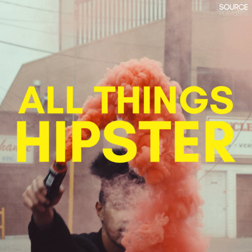 All Things Hipster