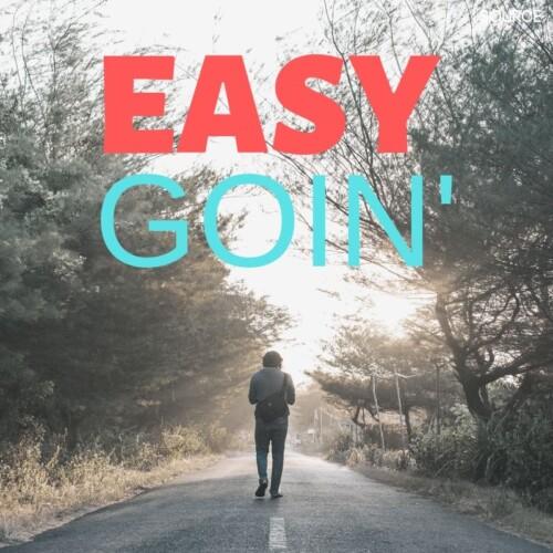 Easy goin'